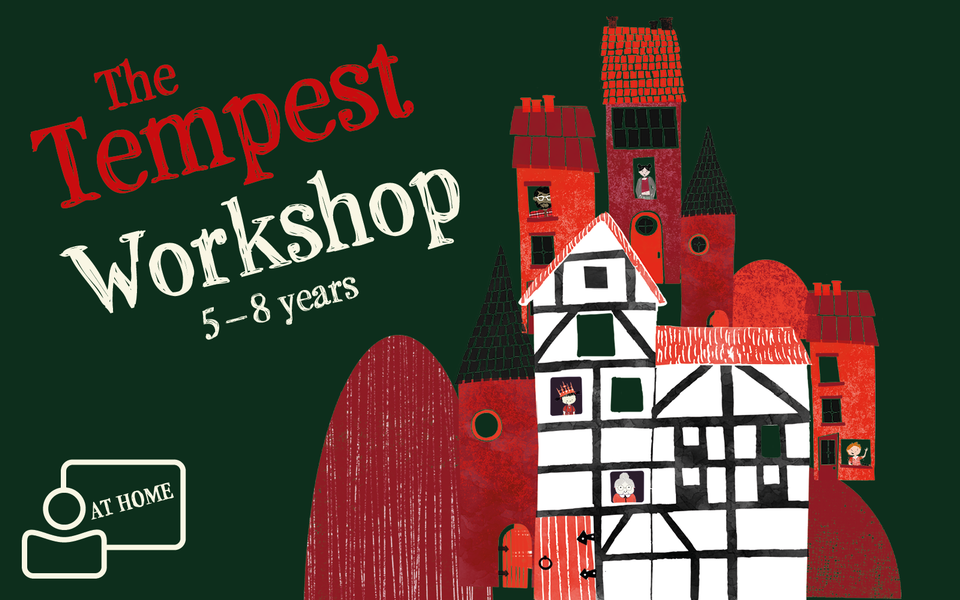 Title 'The Tempest Workshop 5-8 years' alongside cartoon houses and figures