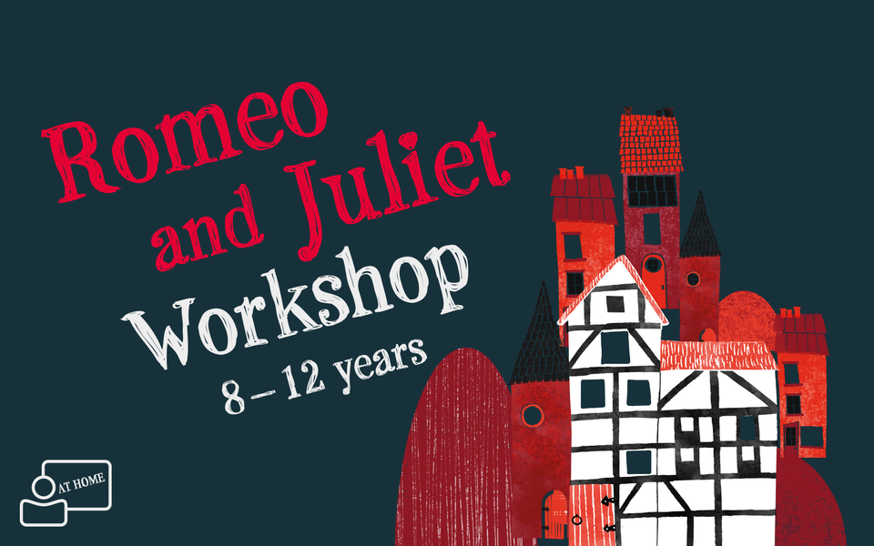 Text: Romeo and Juliet 9 - 12 years with an illustration of the Globe