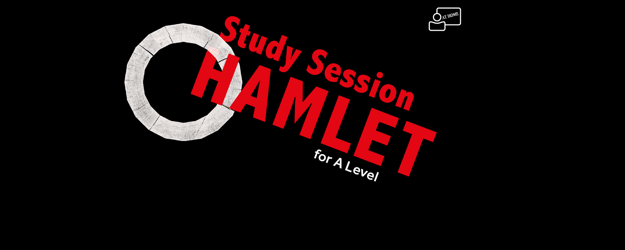 Study Session Hamlet for A-Level at Home