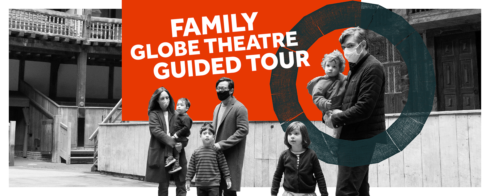A couple of families stand in front of a stage and the words 'Family Globe Theatre Guided Tour' appear across a red box at the top of the image